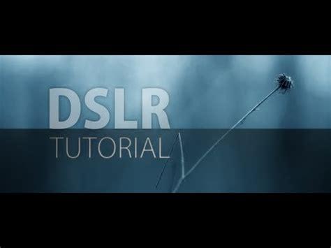 tutorial video dslr 191 c 243 mo configurar una dslr para grabar v 237 deo doovi