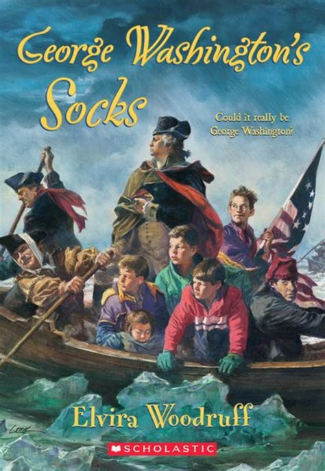 The Bookshop George george washington s socks by elvira woodruff scholastic