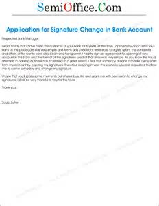Application Letter For New Bank Account Application To Bank In Order To Change The Signatures