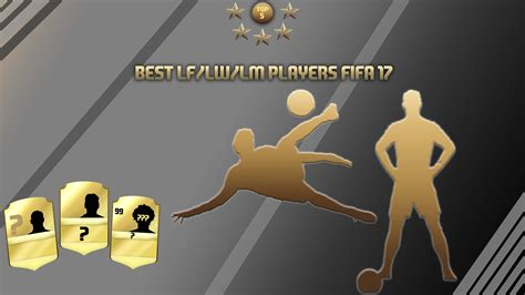 17 best images about video best left wingers in fifa 17 best lf lw lm players fifa