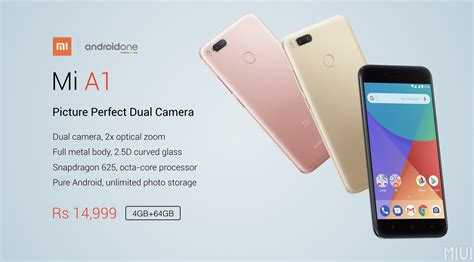 xiaomi mi a1 xiaomi mi a1 announced android one with great specs