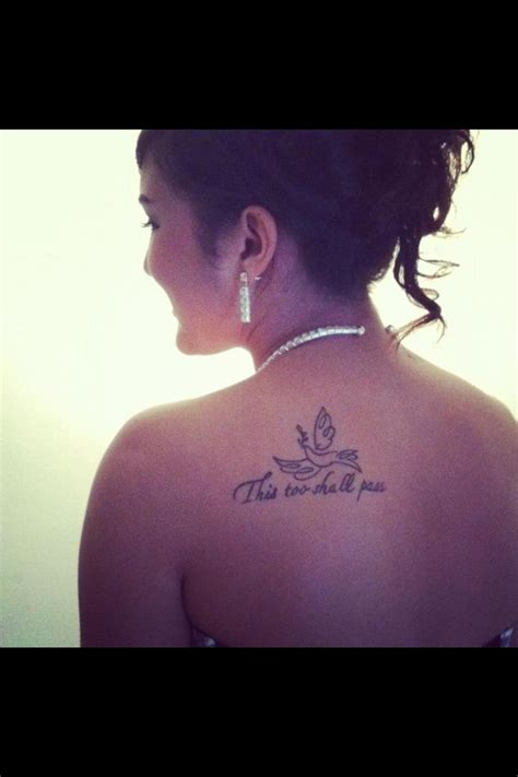 my first tattoo a dove above the words quot this too shall