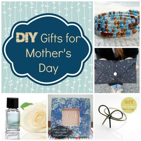S Day Gifts Handmade - 25 unique gifts for mothers day ideas on diy
