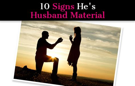 10 Signs He Is Married by 10 Signs He S Husband Material