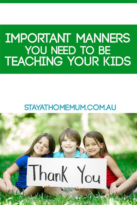 8 Basic Manners To Teach Your Child And How by Important Manners You Need To Be Teaching Your Stay