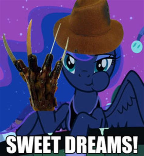 Sweet Dreams Meme - sweet dreams my little pony friendship is magic know