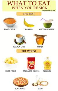 best and worst foods to eat when you are sick theindianspot