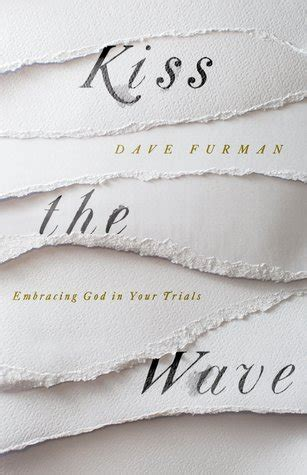 the wave embracing god in your trials books operation actually read bible book review the wave