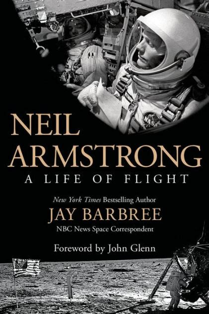 neil armstrong biography book neil armstrong a life of flight by jay barbree paperback