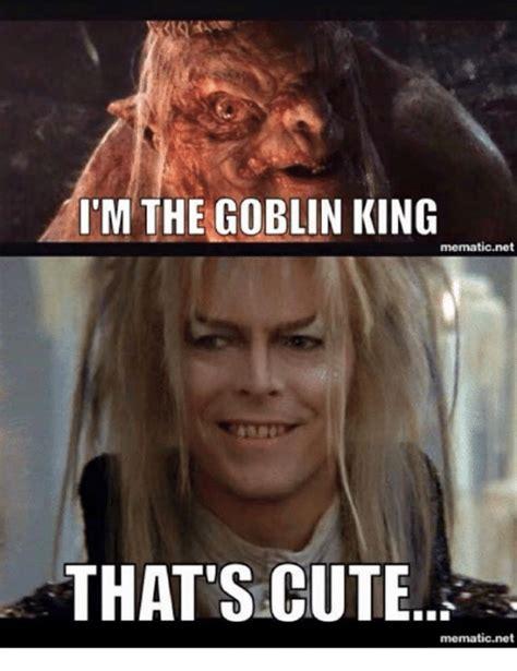 King Meme - 25 best memes about the goblin king the goblin king memes