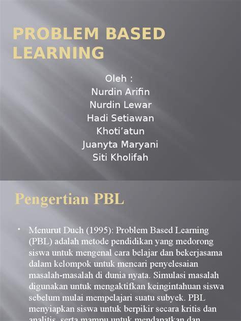 Tutorial Pbl Adalah   ppt problem based learning pptx