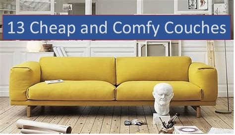 Comfy Sofas For Cheap by Cheap Couches To Buy In 2019 13 Affordable Sofas
