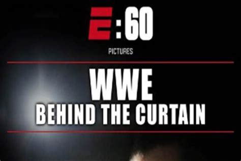 wwe behind the curtain tune in advisory espn s quot wwe behind the curtain quot airing