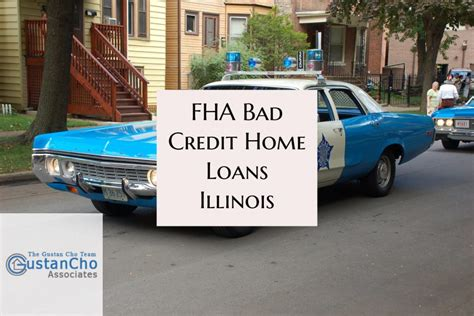 fha home loan with bad credit illinois with collections