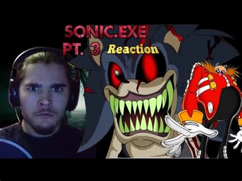 Background Check Exle Reaction To Sonic Exe Part 3 Dr Eggman Checks Out Fi Doovi