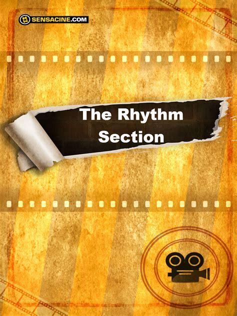the rhythm section the rhythm section streaming