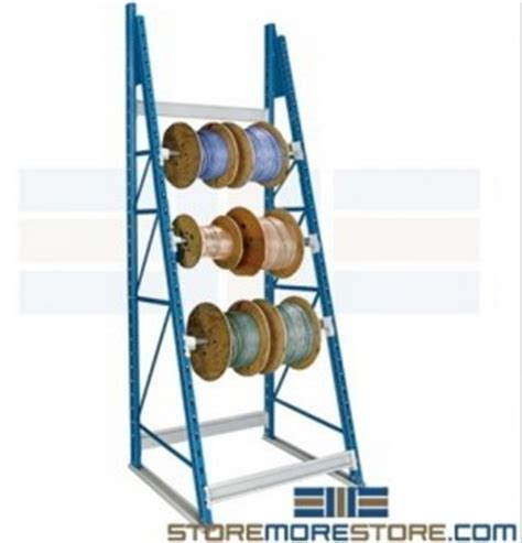 store rolled cables reels on wire spool storage racks