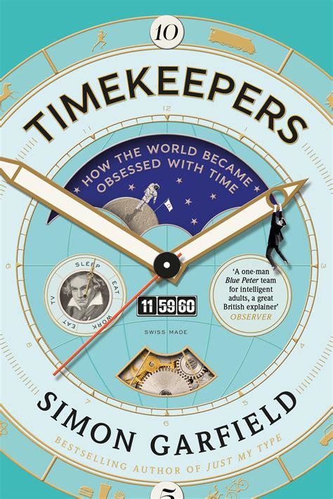 timekeepers how the world became obsessed with time books timekeepers how the world became obsessed with time by