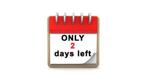 Only 2 Days Left by Two Days Left Images Search