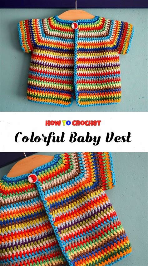 colorful baby crochet colorful baby vest pretty ideas