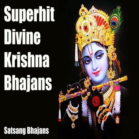 download free mp3 krishna bhajan superhit divine krishna bhajans 2016 songs download