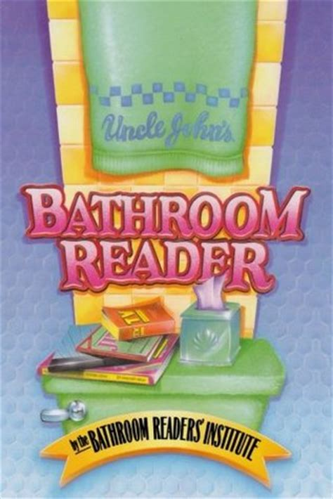bathroom reader book uncle john s bathroom reader uncle john s bathroom reader 1 by bathroom readers
