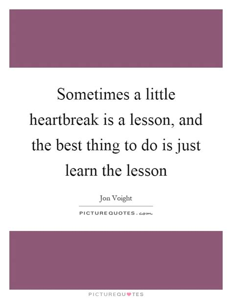 Sometimes A Is Just A by Sometimes A Heartbreak Is A Lesson And The Best