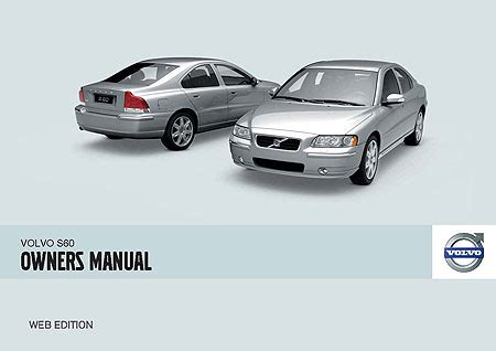 2004 volvo s60 manual volvo s60 owners manuals
