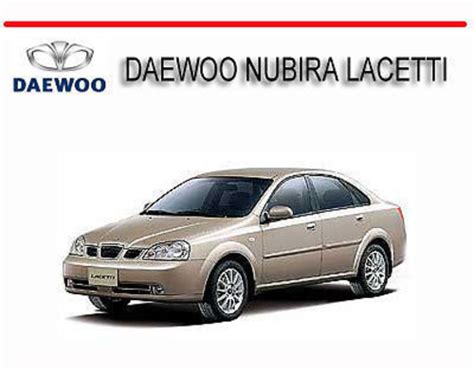 daewoo nubira lacetti 2002 2008 service repair manual download ma
