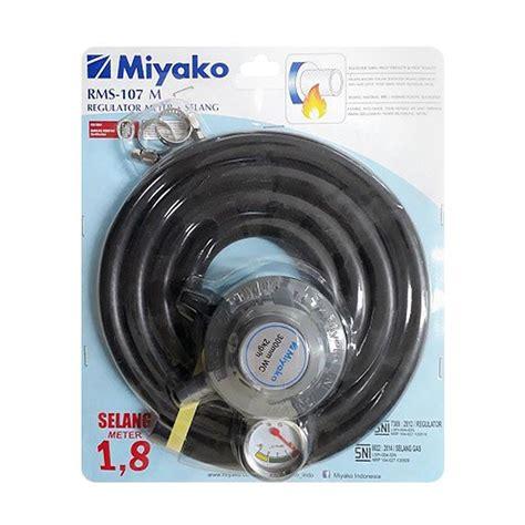 Regulator Meter Dan Selang Metal Regulator Miyako Gas Regulator jual miyako rms 107m regulator selang gas harga kualitas terjamin blibli