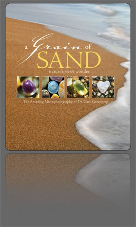 a grain of sand nature s secret books books by dr gary greenberg
