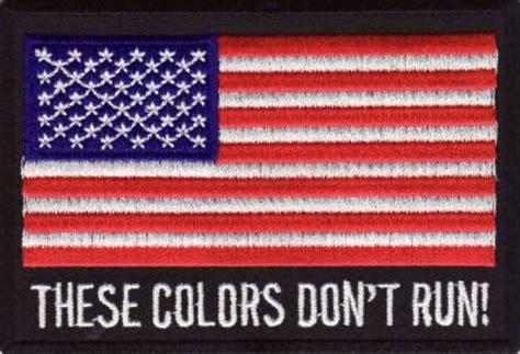 these colors don t run these colors don t run patriotic