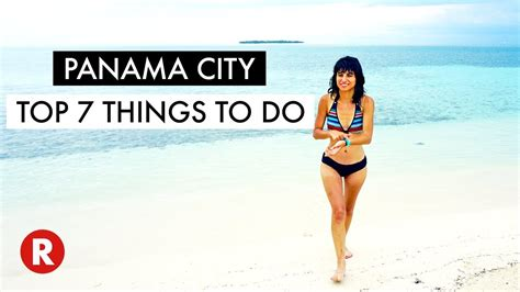 7 Things To Do On by Top 7 Things To Do In Panama City Don T Miss These
