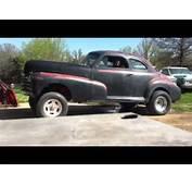 My 47 Chevy Gasser  YouTube