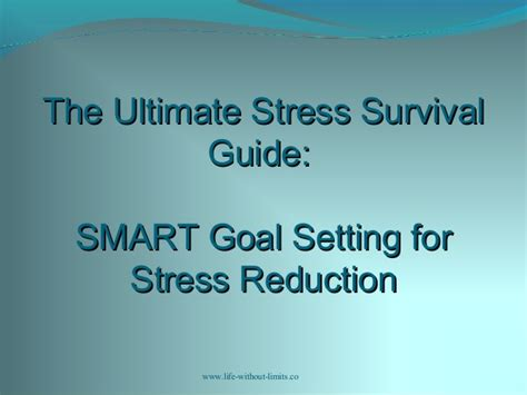 stress ultimate stress management guide to reduce remove stress anxiety depression permanently 10 effective tips to stop stress today books workshop 6 smart goal setting for stress reduction