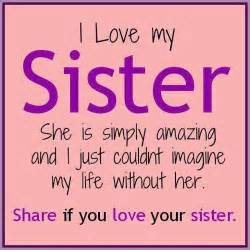 I Love You Sister Quotes by I Love My Sister Pictures Photos And Images For Facebook