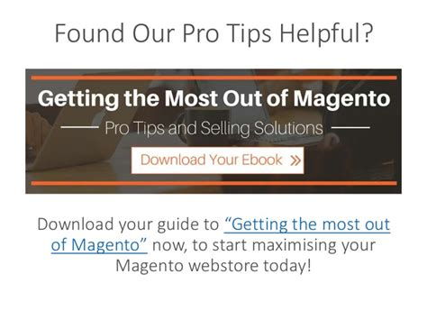 10 tips to get the most out of selling your home pro tips for getting the most out of magento