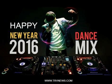 new year song in 2016 happy new year dj songs 2016 and dj remix mp3 song free