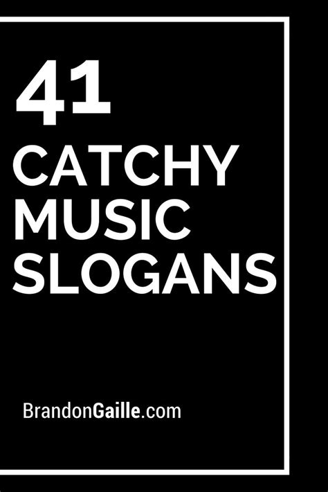 43 Catchy Music Slogans And Taglines Music