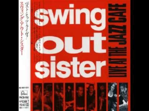 swing out sister youtube swing out sister 4 everyday crime live at the jazz