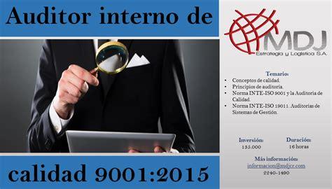 auditor interno iso 9001 auditor interno de calidad 9001 2015 costa rica