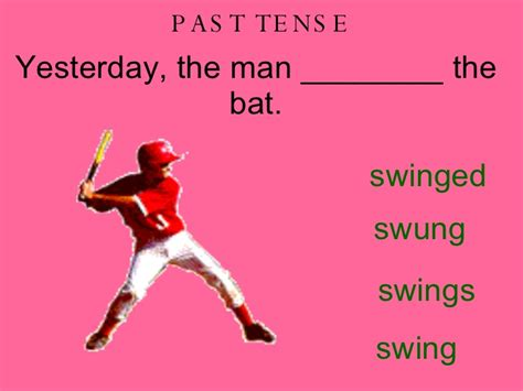past tense for swing sporting past present future tense verbs