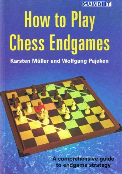 how to play chess a endgame chess books