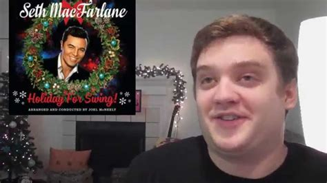 seth macfarlane holiday for swing zip seth mcfarlane quot holiday for swing quot album review youtube