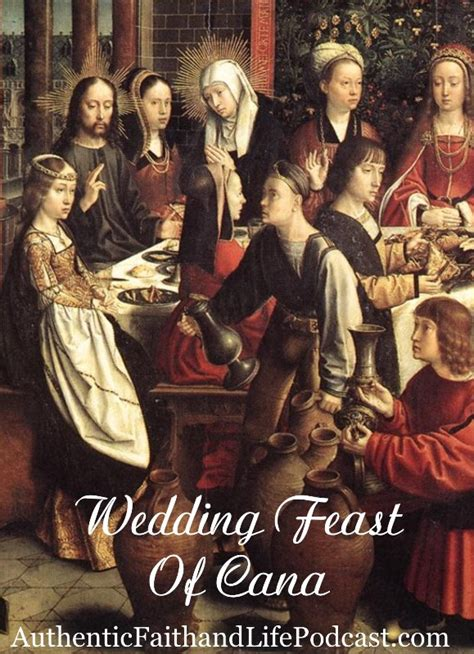 Wedding Feast Cana by Wedding Feast Of Cana Ultimate Christian Podcast Radio