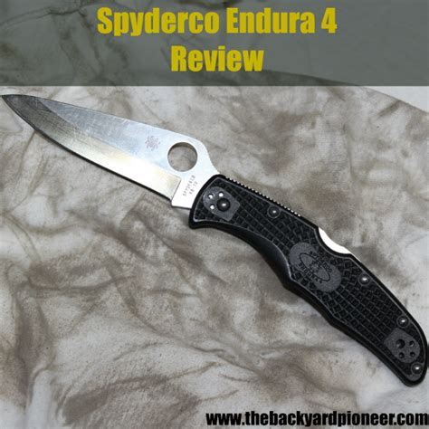 endura spyderco spyderco endura 4 review the backyard pioneer