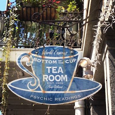 Psychic Tea Room by 1000 Images About New Orleans What It Means On