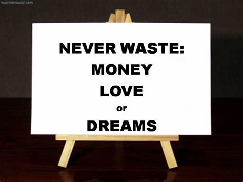how dreams and money didn t mix at a texas distillery love and money quotes like success