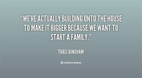 building quotes quotes about building a home quotesgram