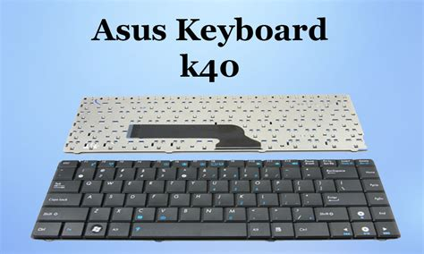 Keyboard Laptop Asus K40in asus keyboard k40